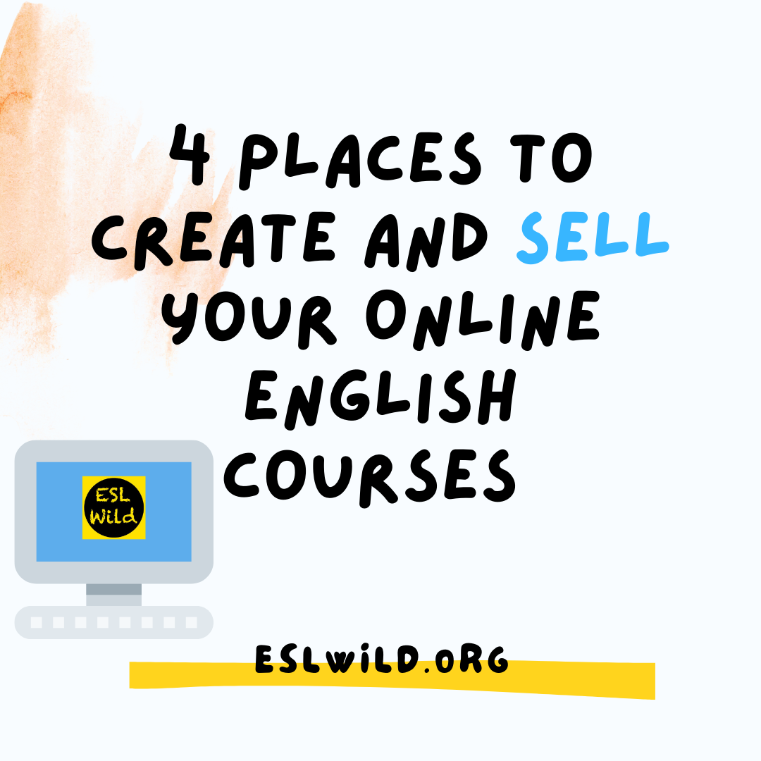 4 Places to Create and Sell Your Online English Courses