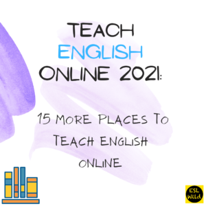 15 more places to teach English online